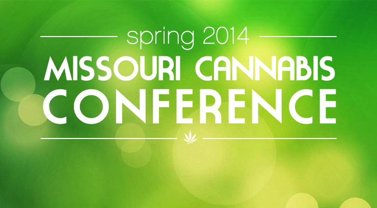 Spring 2014 Missouri Cannabis Conference