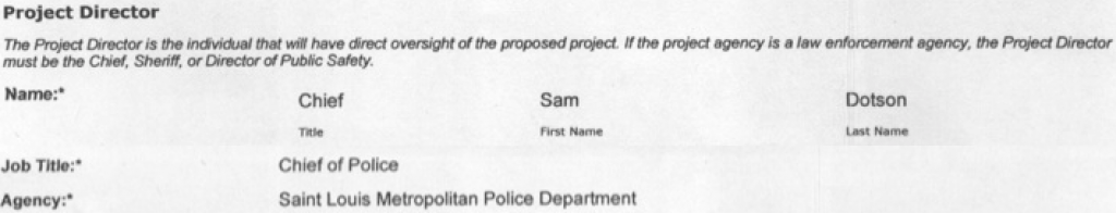 The Chief of Police, as Project Director, has 'direct oversight' over the drug task force.